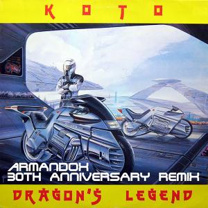 Koto - Dragon's Legend (Armandox 30th Anniversary Remix)